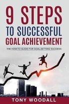 9 Steps to Successful Goal Achievement
