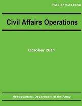 Civil Affairs Operations (FM 3-57)