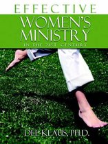 Effective Women's Ministry in the 21st Century