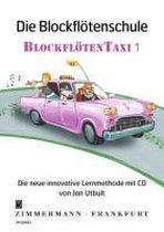 Die Blockflötenschule ¿Blockflötentaxi¿ 1