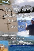 The Circle of Wounded Souls Book Four