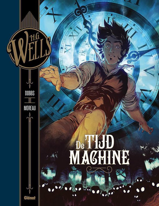 Collectie h.g. wells Hc03. de tijdmachine - Mathieu Moreau |