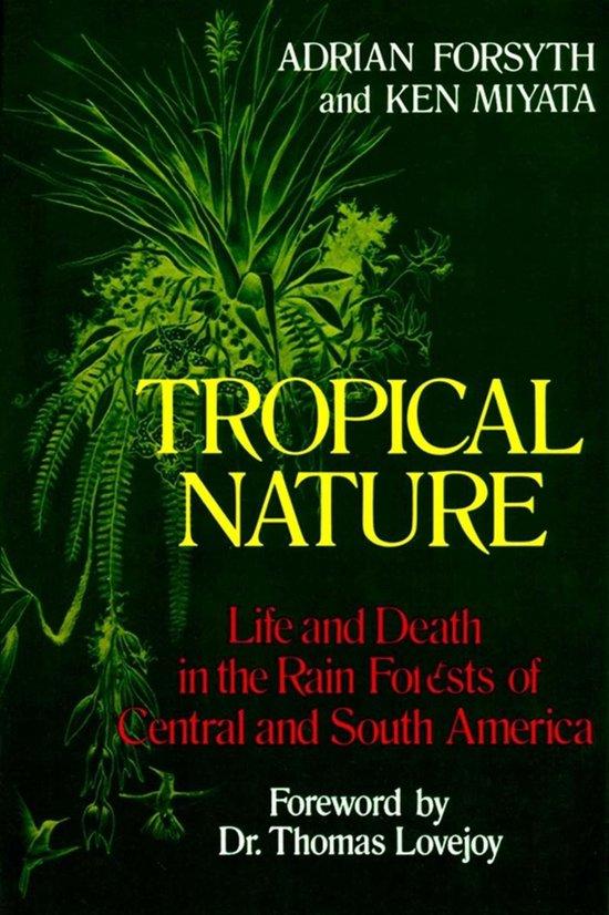 Boek cover Tropical Nature van Adrian Forsyth (Onbekend)