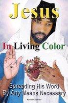 Jesus in Living Color