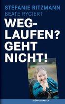 Boek cover Weglaufen? Geht nicht! van Stefanie Ritzmann