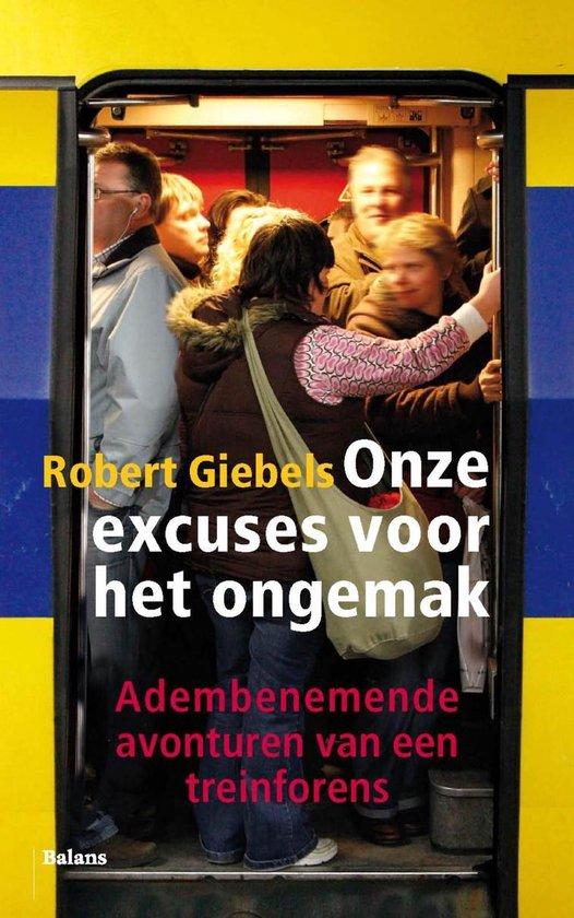 Onze excuses voor het ongemak - Robert Giebels |
