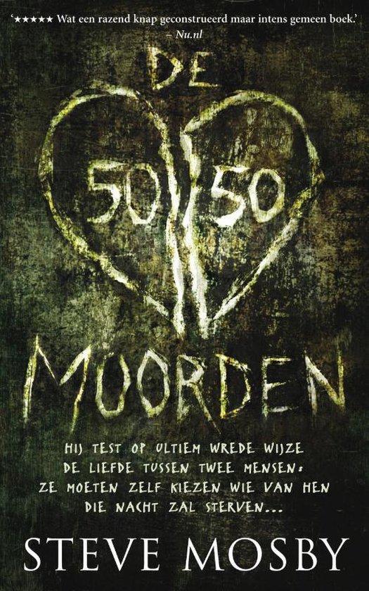 De 50/50-Moorden - Steve Mosby |