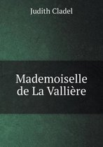 Mademoiselle de La Valliere