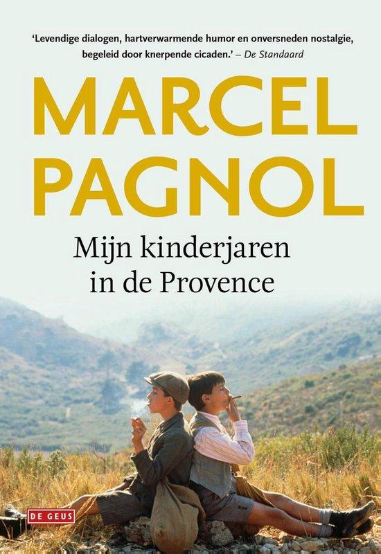 Mijn kinderjaren in de Provence - Marcel Pagnol | Fthsonline.com