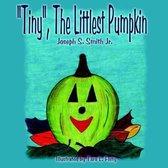 Tiny , The Littlest Pumpkin