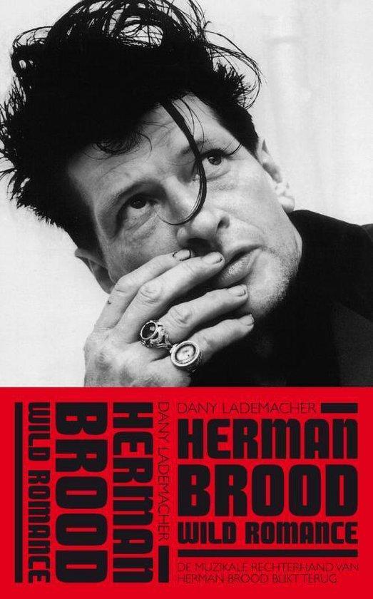 Herman Brood & Wild Romance - Dany Lademacher  