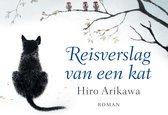 Boek cover Reisverslag van een kat - dwarsligger (compact formaat) van Hiro Arikawa (Onbekend)
