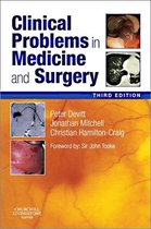 Clinical Problems in Medicine and Surgery E-Book