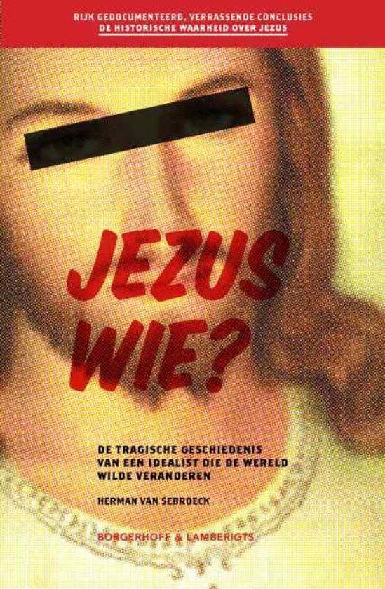 Jezus wie ? - Herman van Sebroeck | Readingchampions.org.uk