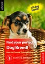 Find your perfect Dog Breed! How to choose the right dog