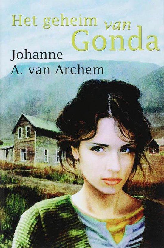 Het Geheim Van Gonda - J.A. van Archem |