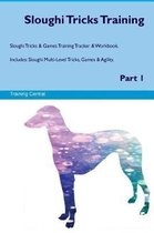 Sloughi Tricks Training Sloughi Tricks & Games Training Tracker & Workbook. Includes