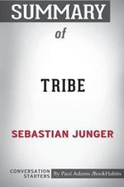 Summary of Tribe by Sebastian Junger