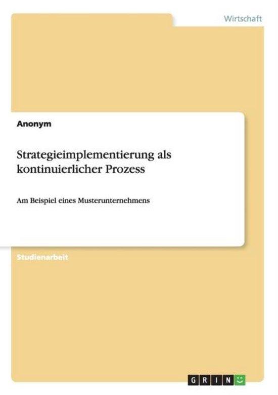 Strategieimplementierung als kontinuierlicher Prozess