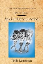 Book Three: Spies at Rayon Junction
