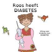 Roos heeft diabetes - uitleg voor kinderen met diabetes