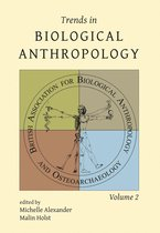 Trends in Biological Anthropology. Volume 2