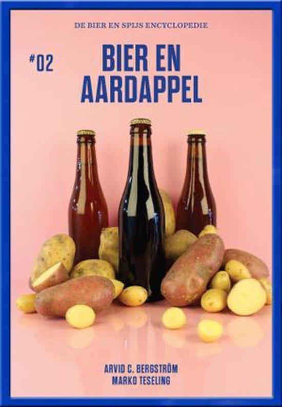 Bier en Aardappel - Arvid C. Bergström |