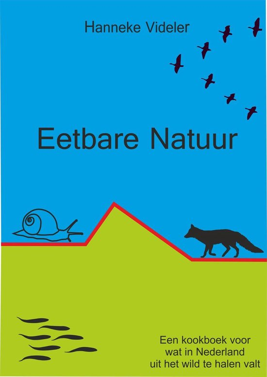 Eetbare Natuur - Hanneke Videler |