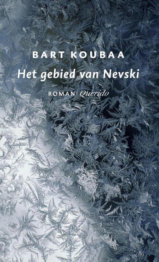 Het Gebied Van Nevski - Bart Koubaa |