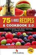 75 E-Juice Recipes & Cookbook 2.0