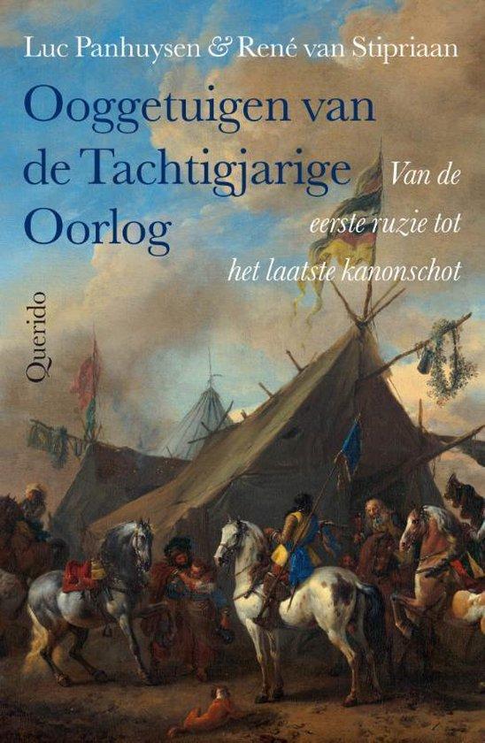 Boek cover Ooggetuigen van de Tachtigjarige Oorlog van Luc Panhuysen (Paperback)
