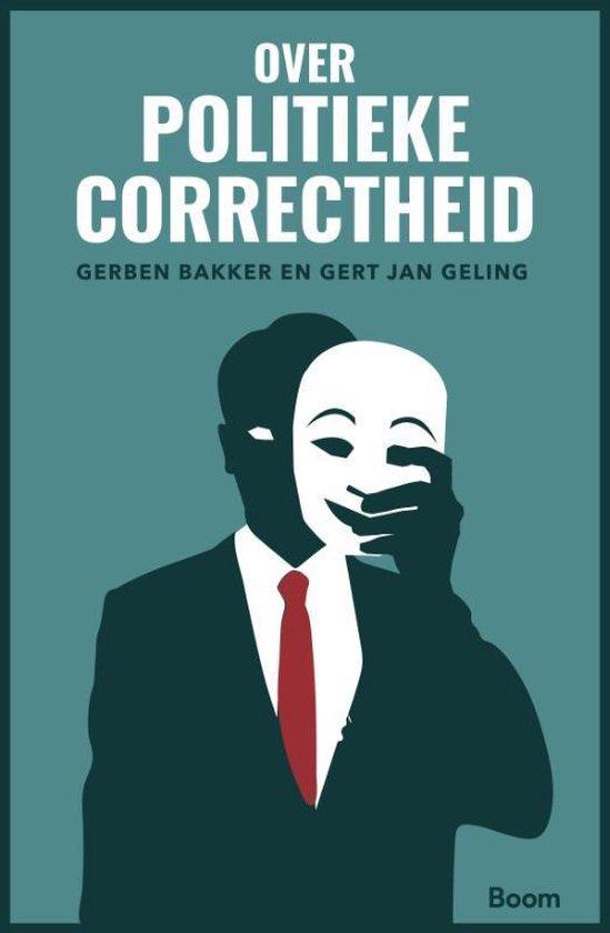 Boek cover Over politieke correctheid van Gerben Bakker (Paperback)
