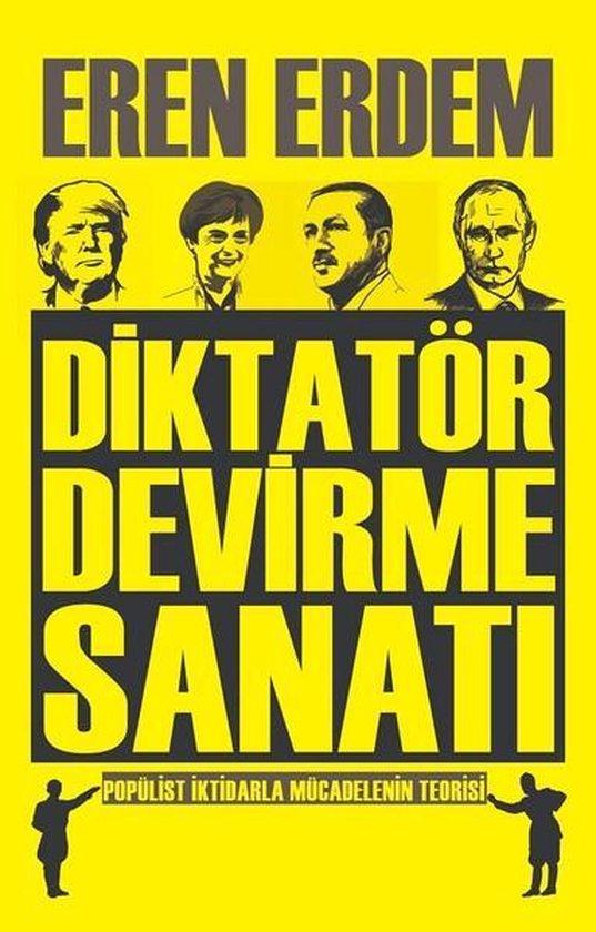Diktatör Devirme Sanatı