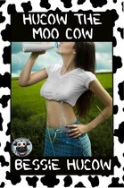Hucow The Moo Cow Part 1 (Hucow Lactation BDSM Age Gap Milking Breast Feeding Adult Nursing Age Difference XXX Erotica)