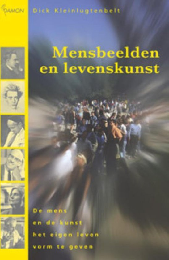 Mensbeelden en levenskunst - D. Kleinlugtenbelt  