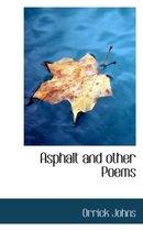 Asphalt and Other Poems