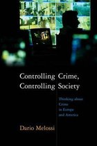 Omslag Controlling Crime, Controlling Society