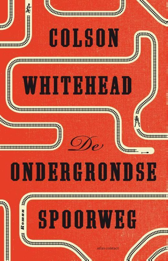De ondergrondse spoorweg - Colson Whitehead |
