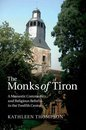 The Monks of Tiron