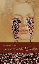 Siamsarah und die Kristallfloete