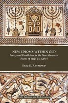 New Idioms within Old