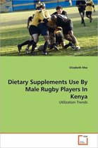 Dietary Supplements Use by Male Rugby Players in Kenya