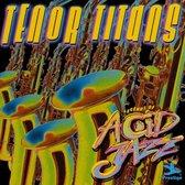 Legends of Acid Jazz: Tenor Titans
