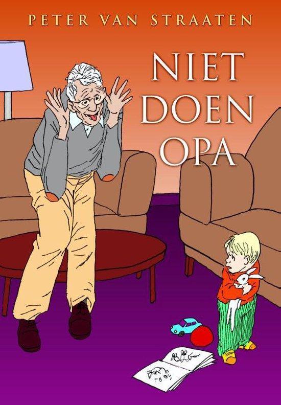 Niet doen opa - Peter van Straaten   Readingchampions.org.uk