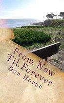 From Now Til Forever