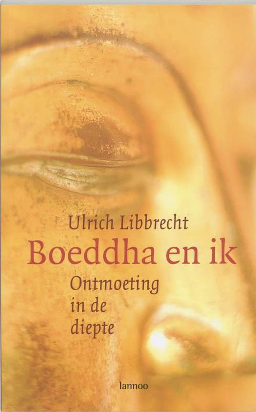 Boeddha En Ik - Ulrich Libbrecht pdf epub