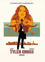 Tyler Cross 3 - Miami