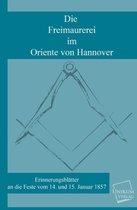 Die Freimaurerei Im Oriente Von Hannover