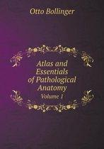 Atlas and Essentials of Pathological Anatomy Volume 1
