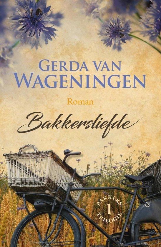 Bakker 1 - Bakkersliefde - Gerda van Wageningen |